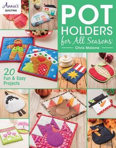 Annie's Pot Holders For All Seasons