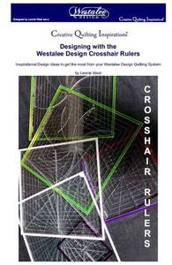 85908: Westalee WA-BOOK Creative Quilting Inspirations Designing with the Cross Hair Square Book by Leone West