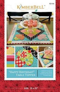 52679: KimberBell Designs KD106 Happy Birthday Table Topper Pattern