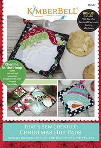 87512: KimberBell KD547 That's Sew Chenille: Christmas Hot Pads