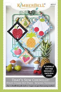 KimberBell KD717 That's Sew Chenille: Fruit Stand Hot Pads Sewing