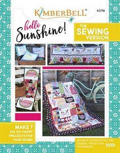 KimberBell KD718 Hello Sunshine Sewing Version