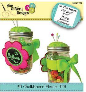 87934: Sue O'Very Designs SWAST77 3D Chalkboard Flower ITH