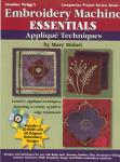 Jeanine Twigg's Embroidery Machine Essential Book 4 Applique Techniques by Mary Mulari