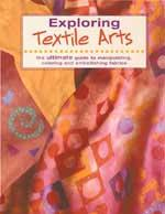 Creative Publishing Exploring Textile Arts Book