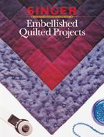 Creative Publishing Singer: Embellished Quilted Projects Book