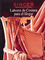 Creative Publishing Singer: Labores de Costura para el Hogar