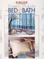 Creative Publisihing Singer Designer Projects for the Bed & Bath Book