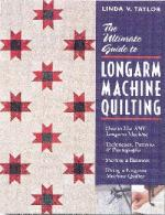 Ultimate Guide to Longarm Machine Quilting, Book #10283, 32 Pages Pantographs, Patterns, Techniques, Starting Business, Hiring Quilters, by Linda Taylor
