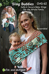 Olive Ann Designs Sling Buddies Sewing Pattern
