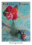 Valori Wells Designs Fabric Roses Sewing Cards Sewing Card