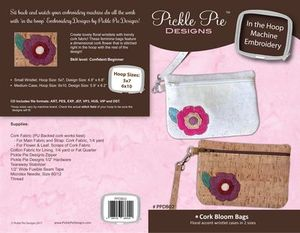 Pickle Pie Designs PPDB02 Cork Bloom Bag In the Hoop Embroidery Design