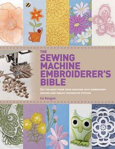MC8257, Sewing Machine Embroiderer's Bible 128 Pages