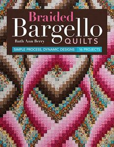 Braided Bargello Quilts CT11252