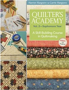 C&T Publishing 45309 Quilter's Academy Volume 2 Sophomore Year