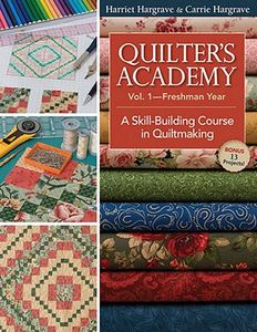 C&T Publishing 45042 Quilter's Academy Vol.1, Freshman Year