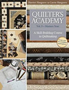 C&T Publishing CT10700 Quilters Academy VOL 5