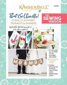91081: Kimberbell KD719 That's So Chenille: Alphabet Pennants & Banners Sewing Pattern Book