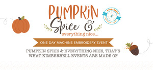 92405: Kimberbell Pumpkin Spice & Everything Nice 1 Day Machine Embroidery Event September 13th San Antonio Store