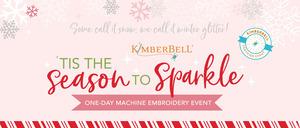 92405: Kimberbell 'Tis the Season to Sparkle 1 Day Machine Embroidery Event September 14th San Antonio Store