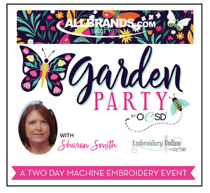 Garden Party Spree by OESD 2 Day Hands on Brother Dream & XP1 Luminaire Embroidery Event Feb 7-8,
