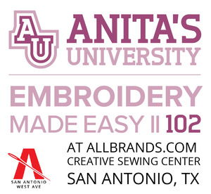 95904: Anita Goodesign University 102 In the Hoop Event Fri-Sat May 1-2, 2020 San Antonio TX Store