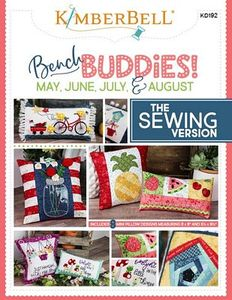 95930: Kimberbell KD192 Bench Buddy Series: May, June, July, August (Sewing Version)