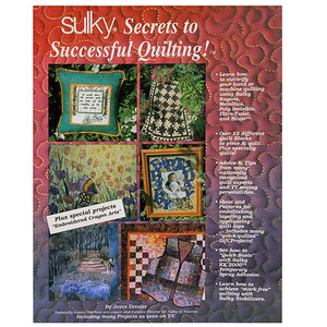 96115: Sulky 900-B13 Secrets to Successful Quilting Book