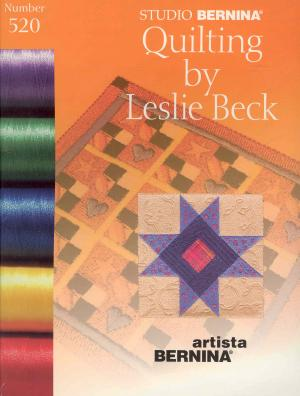 Bernina Artista 520 Quilting by Leslie Beck Embroidery Card