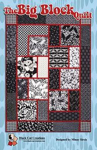 Black Cat Creations 93-4120 The Big Block Quilt Pattern