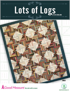 Good Measure GM501 Lots of Logs Quilt Pattern by Kaye England