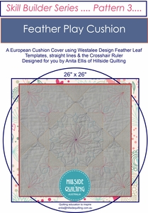 Feather Play Cushion Skill Builder Pattern 3 by Anita Ellis - Printed Copy