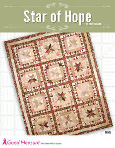 Good Measure Star of Hope Quilt Pattern by Kaye England