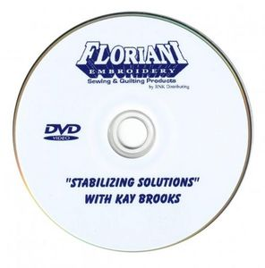 Floriani Stabilizing Solutions DVD with Kay Brooks