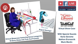 FREE Virtual Showcase on Grace Frames & Longarm Quilting Machines & More! on Friday July 31st, at 3:30