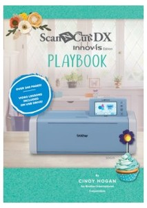 Brother CADXPLAYBOOK1, ScanNCut DX (Innovis-Edition) Playbook, Includes Pigpong Lettering Collection 1 and videos on USB flash drive PLUS bonus project