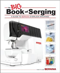 98527: BERNINA BBOS The Big Book of Serging