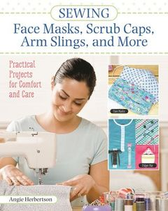 99119: Landauer L669 Sewing Face Masks, Scrub Caps, Arm Slings and More Book