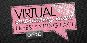 OESD Virtual Free Standing Lace Event January 21, 1:00 pm cst