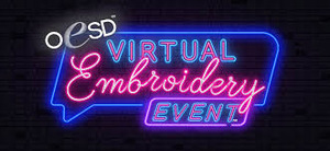 FREE Virtual Embroidery Event with OESD - Tuesday March 9th, 3:30 PM CST