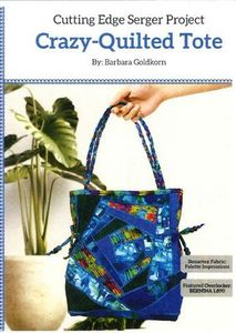 Craftechnica CTP1007 Cutting Edge Serger Crazy Quilted Tote Pattern by Barbara Goldkorn