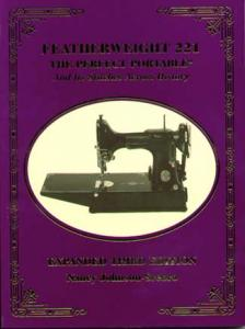 "Singer Featherweight 221 Book ""Perfect Portable, Stitches Across History"""