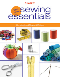 Creative Publishing Singer: The New Sewing Essentials Book Paperback 144 Pages