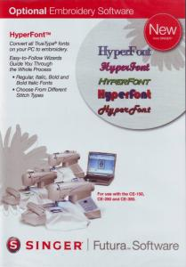 13506: Singer Hyperfont FUT4-006B Embroidery Software for Singer Futura, No Auto Punch Required