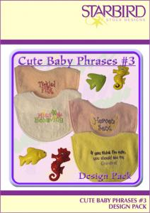 Starbird Embroidery Designs Cute Baby Phrases #3 Design Pack