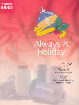 OESD B1005 Always a HolidayDeco Embroidery Card