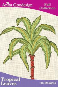 Anita Goodesign 11AGHD Tropical Leaves Full Collection Multi-format Embroidery Design Pack on CD