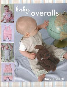 Jackie Clark  Baby Overalls Pattern