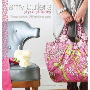 Amy Butler 45439 Style Stitches Book, 12 Easy Ways Patterns To 26 Unique Hand Bags, chic clutches, delicate wristlets, pretty hobo bags, coin purses