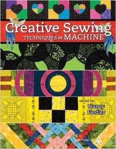Janome CREATVBK Creative Machine Sewing Techniques Book by Nancy Fiedler for AQS